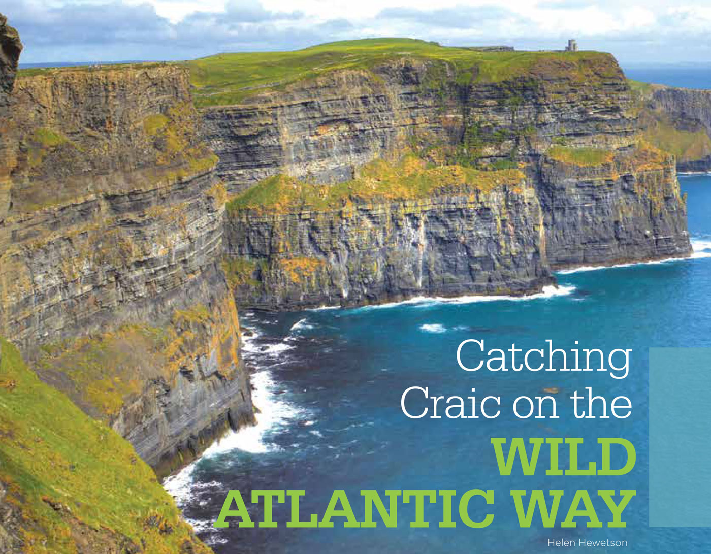 The Cliffs of Moher and the Wild Atlantic Way are highlighted in the current edition of Ensemble Vacations magazine in Canada.